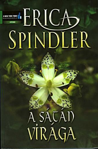 A sátán virága - Ebook - Erica Spindler