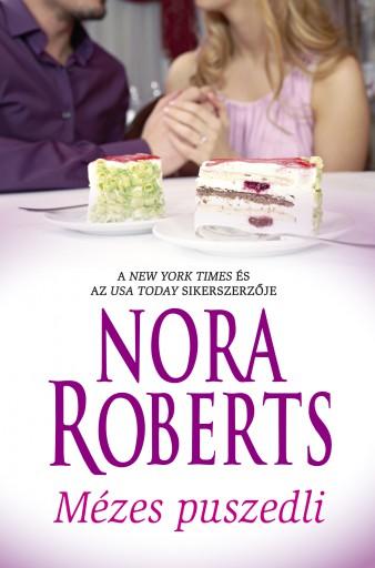 Mézes puszedli - Ebook - Nora Roberts