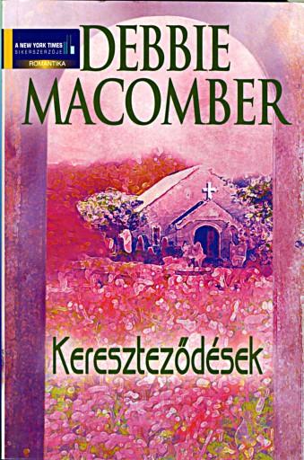 Kereszteződések - Ekönyv - Debbie Macomber