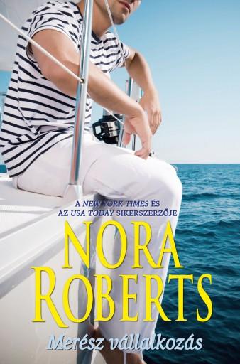 Merész vállalkozás - Ebook - Nora Roberts