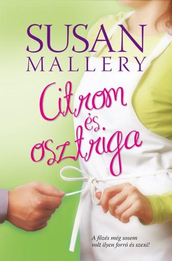 Citrom és osztriga - Ekönyv - Susan Mallery