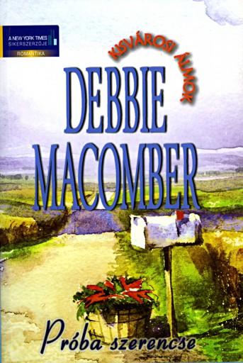 Próba szerencse - Ekönyv - Debbie Macomber