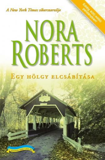 Egy hölgy elcsábítása - Ebook - Nora Roberts