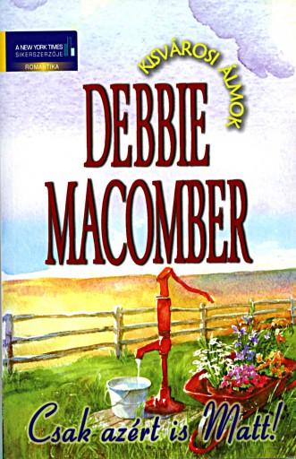 Csak azért is Matt - Ekönyv - Debbie Macomber