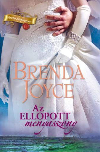 Az ellopott menyasszony - Ebook - Brenda Joyce