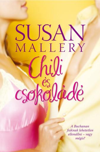 Chili és csokoládé - Ebook - Susan Mallery