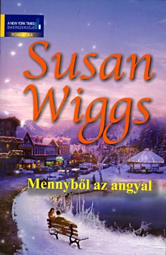 Mennyből az angyal - Ekönyv - Susan Wiggs