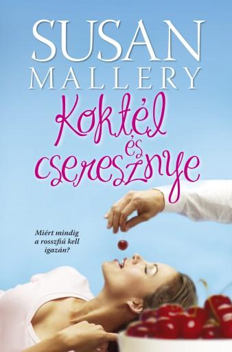 Koktél és cseresznye - Ebook - Susan Mallery