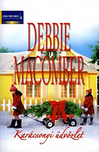 Karácsonyi üdvözlet  - Ekönyv - Debbie Macomber