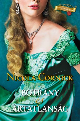 Botrány és ártatlanság - Ekönyv - Nicola Cornick