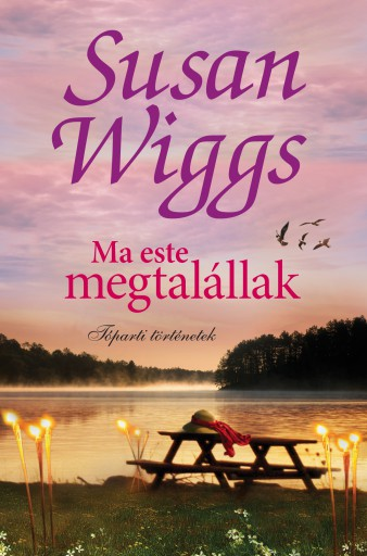 Ma este megtalállak - Ebook - Susan Wiggs