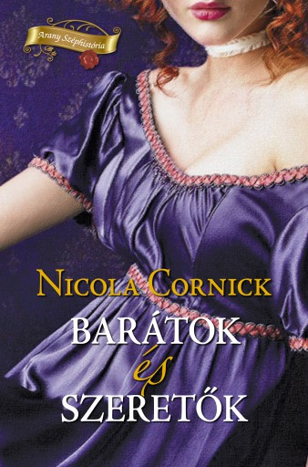 Barátok és szeretők - Ebook - Nicola Cornick