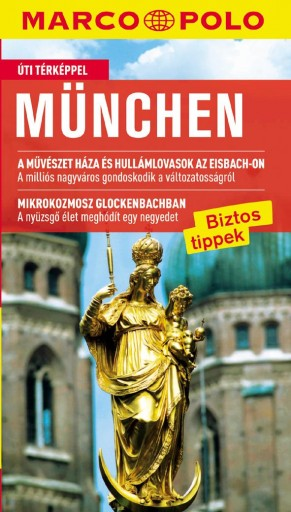 MÜNCHEN - ÚJ MARCO POLO - Ebook - CORVINA KIADÓ