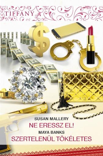 Tiffany 293–294. kötet  - Ekönyv - Susan Mallery, Maya Banks