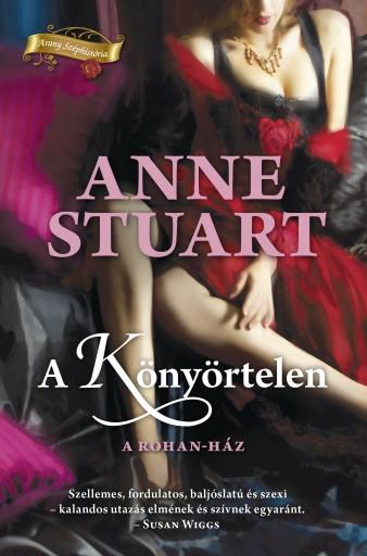 A könyörtelen - Ekönyv - Anne Stuart