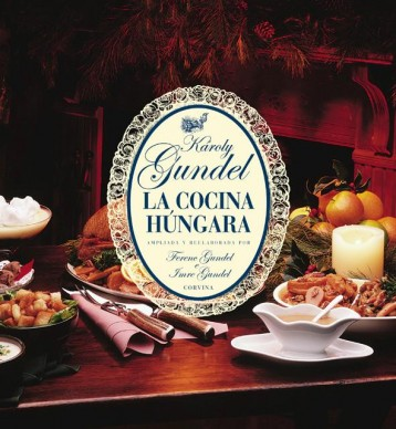 LA COCINA HÚNGARA (ÚJ) - KIS MAGYAR SZAKÁCSKÖNYV SPANYOL - Ekönyv - GUNDEL KÁROLY