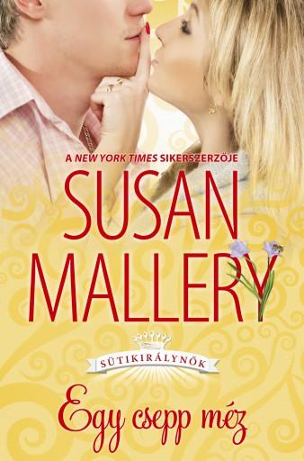 Egy csepp méz - Ekönyv - Susan Mallery