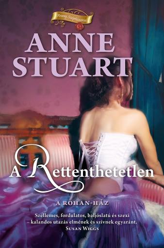 A rettenthetetlen - Ekönyv - Anne Stuart