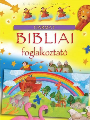 BIBLIAI FOGLALKOZTATÓ - Ekönyv - JAMES, BETHAN-KÁLLAI NAGY KRISZTINA
