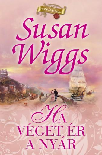 Ha véget ér a nyár - Ekönyv - Susan Wiggs