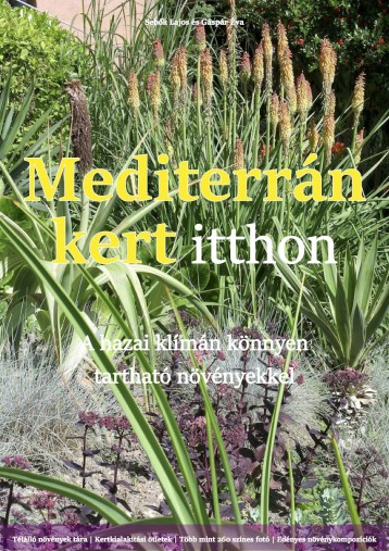 Mediterrán kert itthon - Ekönyv - Sebők Lajos, Gáspár Éva
