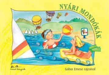 NYÁRI MONDÓKÁK - GÁBOR EMESE RAJZAIVAL - Ekönyv - MANÓ KÖNYVEK