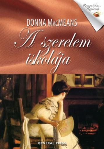 A szerelem iskolája - Ebook - Donna MacMeans