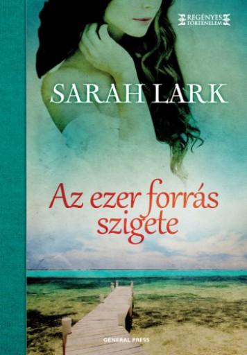 Az ezer forrás szigete - Ekönyv - Sarah Lark