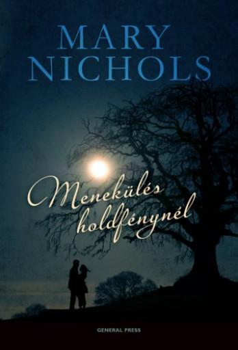 Menekülés holdfénynél - Ebook - Mary Nichols