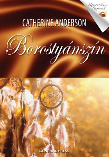 Borostyánszín - Ekönyv - Catherine Anderson