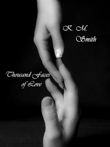 Thousand Faces of Love - Ebook - K.M.Smith