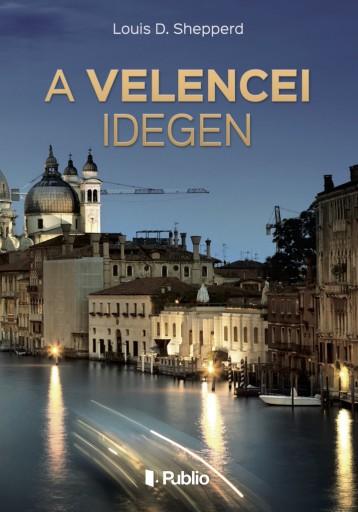 A velencei idegen - Ekönyv - Louis D. Shepperd