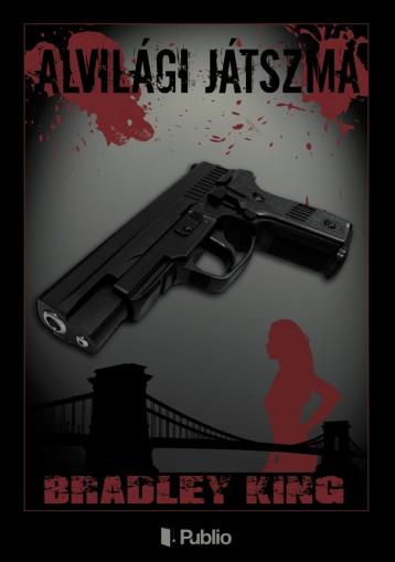 Alvilági játszma - Ekönyv - Bradley King