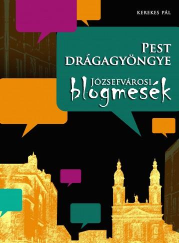 Pest drágagyöngye - Ebook - Kerekes Pál