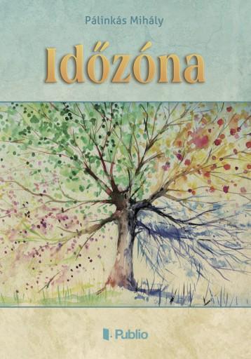Időzóna - Ebook - Pálinkás Mihály