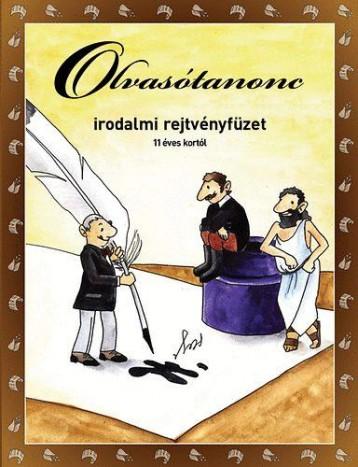 OLVASÓTANONC - IRODALMI REJTVÉNYFÜZET 11 ÉVES KORTÓL - Ekönyv - DI-1454401