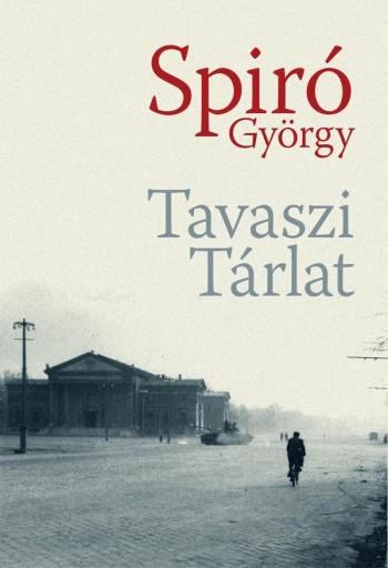 TAVASZI TÁRLAT - - Ekönyv - SPIRÓ GYÖRGY