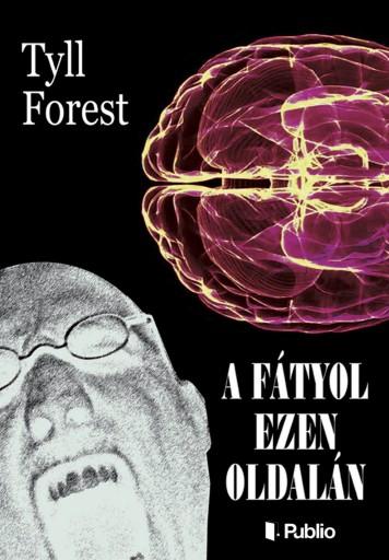A fátyol ezen oldalán - Ekönyv - Tyll Forest