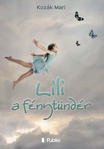 Lili a fénytündér - Ekönyv - Kozák Mari