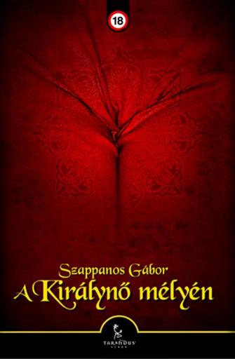 A királynő mélyén - Ekönyv - Szappanos Gábor
