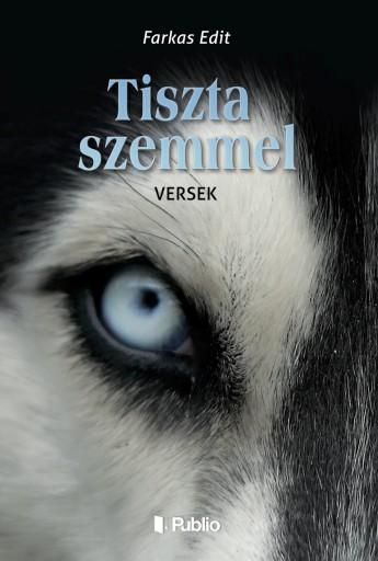 Tiszta szemmel - Ekönyv - Farkas Edit