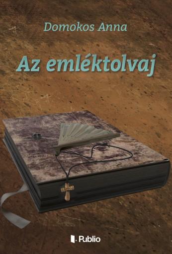 Az emléktolvaj - Ekönyv - Domokos Anna