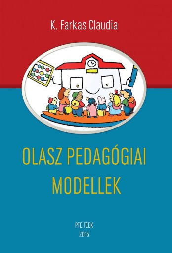 OLASZ PEDAGÓGIAI MODELLEK - Ekönyv - K. Farkas Claudia