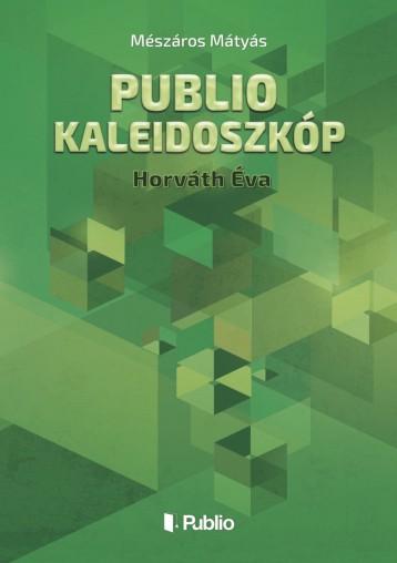 Publio Kaleidoszkóp V. - Ekönyv - Mészáros Mátyás