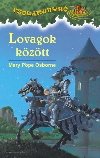LOVAGOK KÖZÖTT - CSODAKUNYHÓ 2. - Ekönyv - OSBORNE, MARY POPE