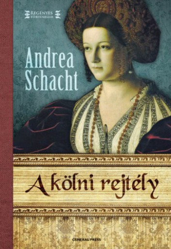 A kölni rejtély - Ekönyv - Andrea Schacht