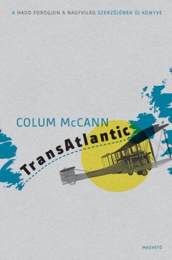 TransAtlantic - Ekönyv - Colum McCann