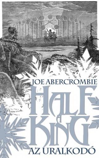 Half a King - Az uralkodó - Ekönyv - Joe Abercombie