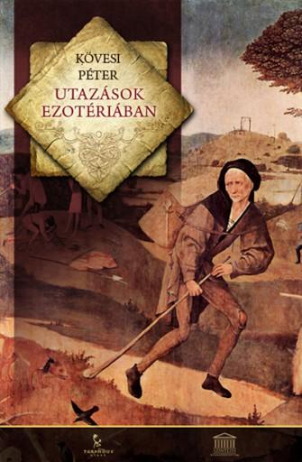 Utazások Ezotériában - Ekönyv - Kövesi Péter