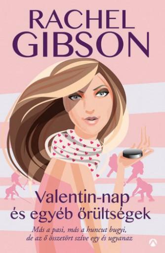 Valentin-nap és egyéb őrültségek - Ekönyv - Rachel Gibson